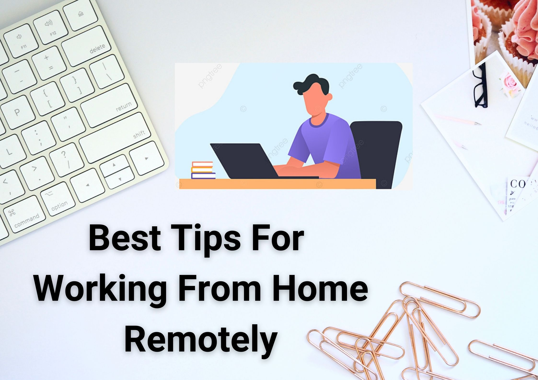 best-tips-for-working-from-home-remotely